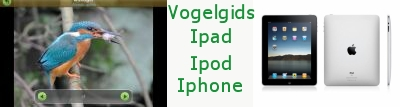 Vogelgids voor Ipad, Ipod of Iphone.